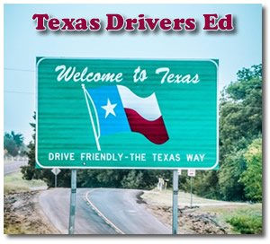 Drivers Education In Texas